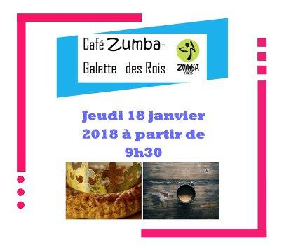 Café mensuel Zumba / Galette des Rois