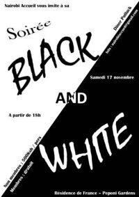 "Soirée Nairobi Accueil ""Black and White"""