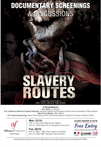 SLAVERY ROUTES – DOCUMENTARY SCREENINGS & DISCUSSIONS